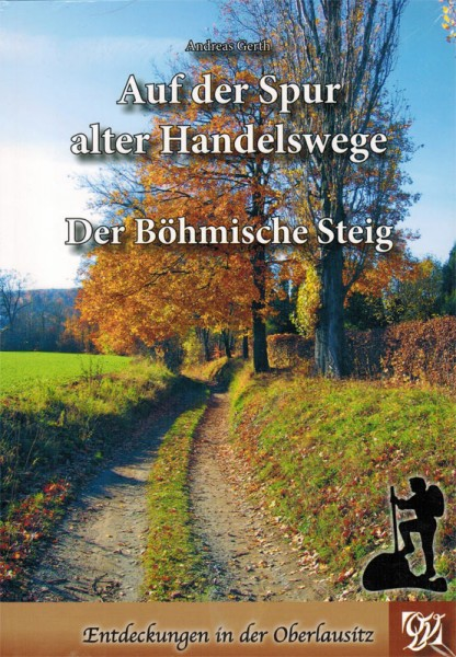Böhmische Steig - On the trail of old trade routes