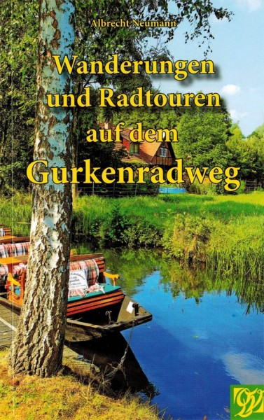 Hiking and cycling tours on the Gurkenradweg